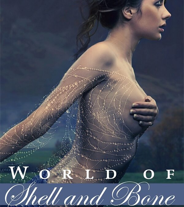 World of Shell and Bone COVER REVEAL!